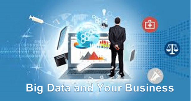 Big Data and Your Business